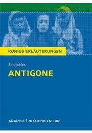 Königs Erläuterungen zu »Antigone«