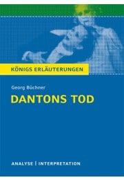 Königs Erläuterungen zu »Dantons Tod«