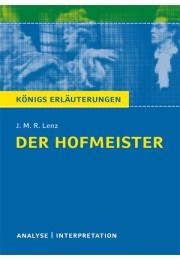 Königs Erläuterungen zu »Der Hofmeister«