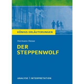 Königs Erläuterungen zu »Der Steppenwolf«