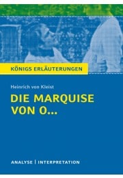 Königs Erläuterungen zu »Die Marquise von O…«
