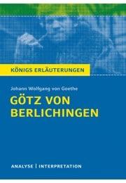 Königs Erläuterungen zu »Götz von Berlichingen«