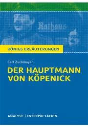 Königs Erläuterungen zu »Der Hauptmann von Köpenick«