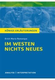 Königs Erläuterungen zu »Im Westen nichts Neues«