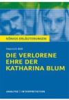 Königs Erläuterungen zu »Die verlorene Ehre der Katharina Blum«