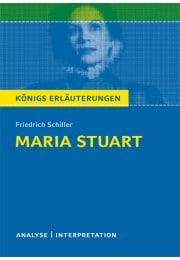Königs Erläuterungen zu »Maria Stuart«