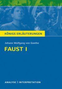 Königs Erläuterungen zu »Faust – Der Tragödie erster Teil«