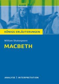 Königs Erläuterungen zu »Macbeth«